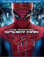 Cover image for The amazing Spider-Man [BLU-RAY] / Columbia Pictures ; Marvel Entertainment ; produced by Laura Ziskin, Avi Arad, Matt Tolmach ; screenplay by James Vanderbilt, Alvin Sargent, Steve Kloves ; directed by Marc Webb.