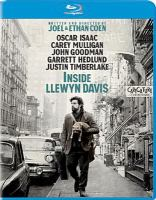Cover image for Inside Llewyn Davis [BLU-RAY] / written and directed by Joel Coen & Ethan Coen ; produced by Scott Rudin, Ethan Coen and Joel Coen ; executive producer, Robert Graf ; executive producers, Olivier Courson, Ron Halpern ; a CBS Films and StudioCanal presentation in association with Anton Capital Entertainment.