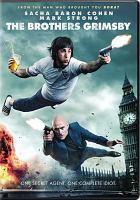 Cover image for The Brothers Grimsby / Columbia Pictures presents in association with Lstar Capital and Village Roadshow Pictures ; a Four by Two Films/Big Talk Pictures/Working Title production ; produced by Sacha Baron Cohen, Nira Park, Peter Baynham, Ant Hines, Todd Schulman ; story by Sacha Baron Sohen & Phil Johnston ; screenplay by Sacha Baron Cohen & Phil Johnston & Peter Baynham ; directed by Louis Leterrier.