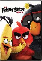 Cover image for The angry birds movie / Columbia Pictures and Ravio Animation ; screenplay by Jon Vitti ; produced by John Cohen, Catherine Winder ; directed by Fergal Reilly, Clay Kaytis.