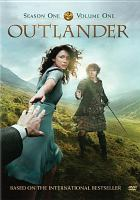 Cover image for Outlander. Season one, volume one / executive producer, Ronald D. Moore.