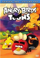 Cover image for Angry birds toons. Season two, volume one.