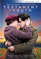 Cover image for Testament of youth / BBC Films ; Heyday Films ; Screen Yorkshire ; director, James Kent ; writer, Juliet Towhidi.