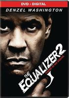 Cover image for The equalizer 2 / Columbia Pictures presents ; an Escape Artists/ZHIV/Mace Neufeld production ; a film by Antoine Fuqua ; produced by Todd Black, Jason Blumenthal, Denzel Washington, Antoine Fuqua, Alex Siskin, Steve Tisch, Mace Neufeld, Tony Eldridge, Michael Sloan ; written by Richard Wenk ; directed by Antoine Fuqua.