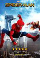 Cover image for Spider-man. Homecoming / Columbia Pictures presents a Marvel Studios/Pascal Pictures production ; produced by Kevin Feige, Amy Pascal ; screenplay by Jonathan Goldstein [and five others] ; directed by Jon Watts.
