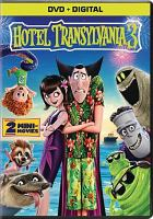 Cover image for Hotel Transylvania 3 / Sony Pictures Animations ; written by Genndy Tarakovsky & Michael McCullers ; director, Genndy Tartakovsky.