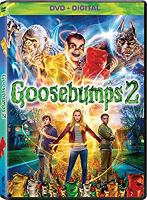 Cover image for Goosebumps 2 / Columbia Pictures and Sony Pictures Animation present ; produced by Deborah Forte, Neal H. Mortiz ; directed by Ari Sandel ; screenplay by Rob Lieber.
