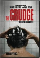 Cover image for The grudge / Screen Gems and Stage 6 Films present in association with Ghost House Pictures ; a Nicolas Pesce film ; produced by Sam Raimi, Rob Tapert, Taka Ichise ; screenplay by Nicolas Pesce ; directed by Nicolas Pesce.
