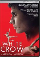 Cover image for The white crow / BBC Films, Hanway Films, Metalwork Pictures and Lonely Dragon present ; a Magnolia Mae Films production ; produced by Gabrielle Tana, Ralph Fiennes, Carolyn Marks Blackwood, Andrew Levitas, François Ivernel ; written by David Hare ; directed by Ralph Fiennes.