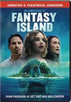 Cover image for Fantasy Island / Columbia Pictures and Blumhouse present ; a Tower of Babble production ; a Jeff Wadlow film ; written by Jeff Wadlow & Chris Roach & Jillian Jacobs ; produced by Jason Blum, Marc Toberoff, Jeff Wadlow ; directed by Jeff Wadlow.