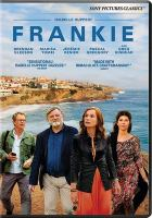 Cover image for Frankie / produced by Saïd Ben Saïd, Michel Merkt ; written by Ira Sachs, Mauricio Zacharias ; directed by Ira Sachs.