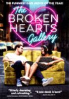 Cover image for The broken hearts gallery / producer, David Gross ; written and directed by Natalie Krinsky.