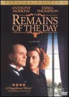 Cover image for The remains of the day / Columbia Pictures presents ; a Mike Nicols/John Calley/Merchant Ivory production ; screenplay by Rith Prawer Jhabvala ; produced by Mick Nicols, John Calley, Ismail Merchant ; directed by James Ivory.