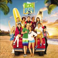 Cover image for Teen Beach 2 [sound recording].