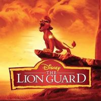 Cover image for The Lion Guard [sound recording] / Disney