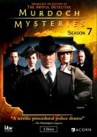Cover image for Murdoch mysteries. Season 7 / ITV Studios Global Entertainment ; Acorn.