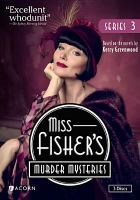 Cover image for Miss Fisher's murder mysteries. Series 3 / The Australian Broadcasting Corporation and Screen Australia presents in association with Film Victoria ; an Every Cloud production ; executive producers, Fiona Eagger, Deb Cox, Carole Sklan, Sue Masters ; script producer, Deb Cox ; producer, Fiona Eagger ; Acorn Media, All3Media, ABC Television.