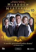 Cover image for Murdoch mysteries. Season 10 / ITV Studios Global Entertainment.