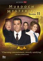 Cover image for Murdoch mysteries. Season 11 / ITV Studios Global Entertainment ; directed by Laurie Lynd.