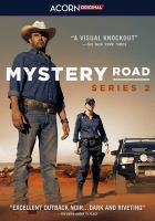 Cover image for Mystery Road. Series 2 / directed by Warwick Thornton, Wayne Blair.