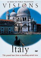 Cover image for Visions of Italy / PBS ; WLIW (New York).