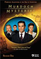 Cover image for Murdoch mysteries. Season one / a Shaftesbury Films Production in association with Granada International ; produced by Jan Peter Meyboom ; written by R.B. Carney, Jean Greig, Cal Coons, Alexandra Zarowny, Jason Sherman, Janet MacLean, Derek Schreyer, Larry Lalonde, Philip Bedard, and Paul Aitken ; directed by Farhad Mann, Shawn Alex Thompson, Don McBrearty, and John L'Ecuyer.