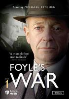 Cover image for Foyle's war. Set 1 / Greenlit Productions, produced in association with Paddock Productions ; produced by Simon Passmore, Jill Green ; written by Anthony Horowitz ; directed by Jeremy Silberston, David Thacker.