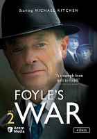 Cover image for Foyle's war. Set 2 / Greenlit Productions, produced in association with Paddock Productions ; produced by Simon Passmore, Jill Green ; written by Anthony Horowitz, Matthew Hall, Michael Russel ; directed by Jeremy Silberston, Giles Foster.
