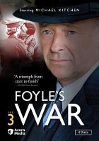 Cover image for Foyle's war. Set 3 / Greenlit Productions, produced in association with Paddock Productions ; produced by Keith Thompson ; executive producer Jill Green ; written by Anthony Horowitz and Rob Heyland ; directed by Gavin Millar and Jeremy Silberston.