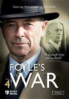 Cover image for Foyle's war. Set 4 / Greenlit Productions, produced in association with Paddock Productions ; produced by Keith Thompson ; executive producer Jill Green ; written by Anthony Horowitz ; directed by Gavin Millar, Jeremy Silberston, and Tristram Powell.