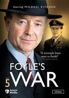 Cover image for Foyle's war. Set 5 / Greenlit Productions, produced in association with Paddock Productions ; produced by Lars MacFarlane ; executive producer Jill Green ; written by Anthony Horowitz and Michael Chaplin ; directed by Tristram Powell and Simon Langton.