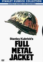 Cover image for Full metal jacket / Warner Bros. Pictures ; a Stanley Kubrick film ; directed and produced by Stanley Kubrick ; screenplay by Stanley Kubrick, Michael Herr, Gustav Hasford ; executive producer, Jan Harlan.