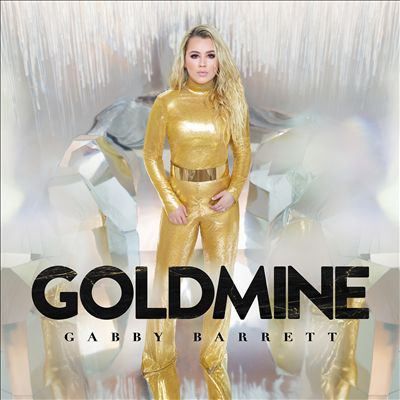 Cover image for Goldmine [sound recording] / Gabby Barrett.