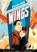 Cover image for Wings / a Paramount picture ; Adolph Zukor and Jesse L. Lasky present a Lucien Hubbard production ; directed by William A. Wellman ; story by John Monk Saunders ; screenplay by Hope Loring and Louis D. Lighton.