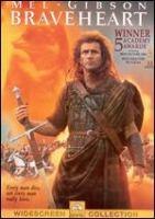 Cover image for Braveheart / Paramount Pictures presents an Icon Productions/Ladd Company production ; a Mel Gibson film ; produced by Mel Gibson, Alan Ladd, Jr. and Bruce Davey ; written by Randall Wallace ; directed by Mel Gibson.