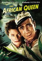 Cover image for The African Queen / a Romulus-Horizon production ; produced by Sam Spiegle ; adapted by James Agee ; adapted for the screen by John Huston ; directed by John Huston.