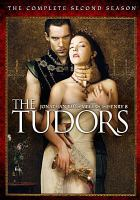 Cover image for The Tudors. The complete second season / Showtime presents in association with Peace Arch Entertainment ; director of photography, Ousama Rawi ; producers, Gary Howsam, James Flynn ; created by Michael Hirst ; executive producers, Michael Hirst, Benjamin Silverman, Teri Weinberg, Tim Bevan, Eric Fellner, Sheila Hockin, Morgan O'Sullivan.