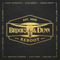Cover image for Reboot [sound recording] / Brooks & Dunn.