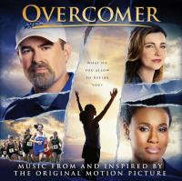 Cover image for Overcomer [sound recording] : music from and inspired by the original motion picture.