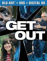 Cover image for Get out [BLU-RAY] / Universal Pictures presents ; a Blumhouse / QC Entertainment production ; in association with Monkeypaw Productions ; a Jordan Peele film ; produced by Sean McKittrick, Jason Blum, Edward H. Hamm Jr., Jordon Peele ; written and directed by Jordan Peele.