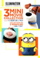 Cover image for 3 mini movie collection from The Secret Life of Pets / Illumination Entertainment.