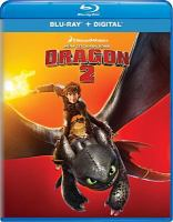 Cover image for How to train your dragon 2 [BLU-RAY] / Dean Deblois.