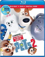 Cover image for The secret life of pets 2 [BLU-RAY] / Universal Pictures presents ; a Chris Meledandri production ; directed by Chris Renaud ; produced by Chris Meledandri, Janet Healy ; written by Brian Lynch.