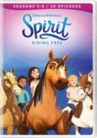 Cover image for Spirit riding free. Season 5-8 / Dreamworks Animation.