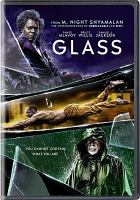 Cover image for Glass / Universal Pictures presents ; a Blinding Edge Pictures/Blumhouse production ; produced by Marc Bienstock, Ashwin Rajan, M. Night Shyamalan, Jason Blum ; written and directed by M. Night Shyamalan.