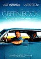 Cover image for Green book / directed by Peter Farrelly ; written by Nick Vallelonga, Brian Currie, Peter Farrelly ; produced by Jim Burke, Charles B. Wessler, Brian Currie, Peter Farrelly, Nick Vallelonga ; a Participant Media/Dreamworks Pictures presentation ; a Charles B. Wessler/Innisfree Pictures production in association with Cinetic Media ; a Peter Farrrelly film.