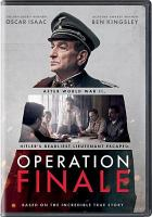 Cover image for Operation finale / Metro Goldwyn Mayer Pictures presents ; an Automatik production ; produced by Brian Kavanaugh-Jones, Fred Berger, Oscar Isaac, Jason Spire ; written by Matthew Orton ; directed by Chris Weitz.