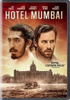 Cover image for Hotel Mumbai / written by John Collee & Anthony Maras ; directed by Anthony Maras.