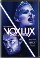 Cover image for Vox lux / a Neon release ; Bold Films and Andrew Lauren Productions present ; a Killer Films/Three Six Zero production ; produced by Christine Vachon [and nine others] ; written and directed by Brady Corbet.