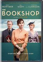 Cover image for The bookshop / Greenwich Entertainment ; directed by Isabel Coixet ; screenplay by Isabel Coixet ; produced by Joan Bas and Jaume Banacolocha, Adolfo Blanco, Chris Curling ; produced by Diagonal TV, A Contracorriente Films, Green Films AIE, Zephyr Films ; in coproduction with One Two Films, Saarländischer Rundfunk ; in collaboration with Arte ; in association with Northern Ireland Screen ; with the participation of RTVE, Movistar+, Telecable.